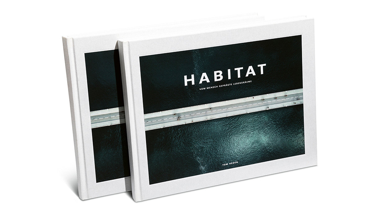 "The coffee-table book ""HABITAT – Vom Mensch geprägte Lebensräume"" by Tom Hegen"