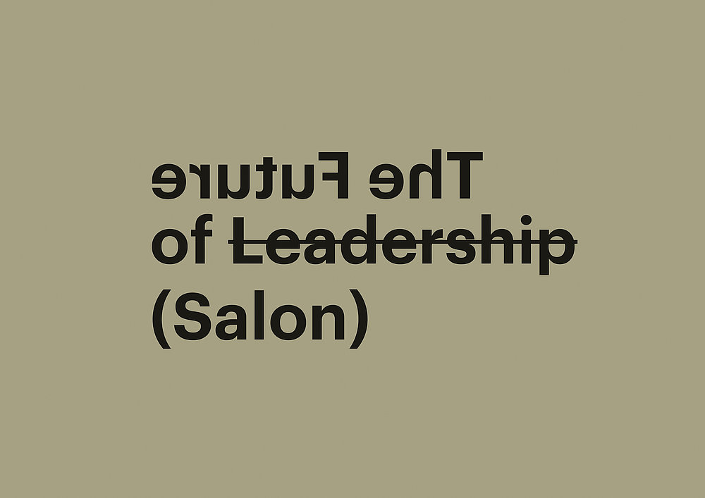 The Future of Leadership (Salon) – Provoking a New Way of Thinking | Red Dot Design Award